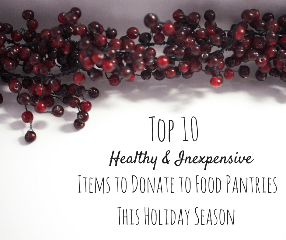Top 10 items for Food Pantries
