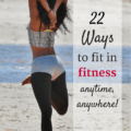 These 22 ways to fit in fitness are great ideas for anyone to stay more active throughout the day! These tips are ideal for beginners to start incorporating more exercise into their everyday routine. | Fitness Inspiration | Fitness Motivation