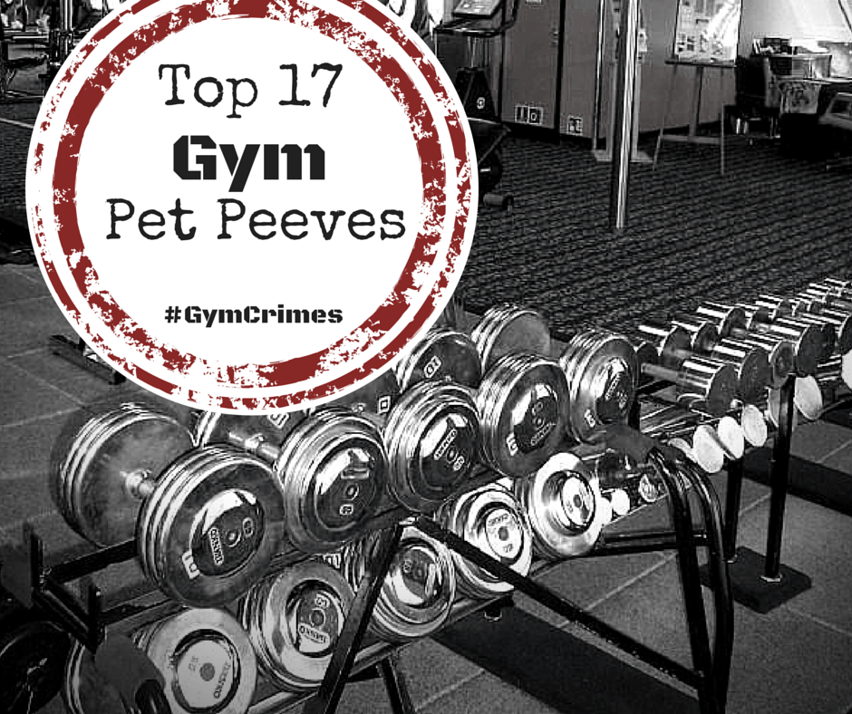 Gym Pet Peeves