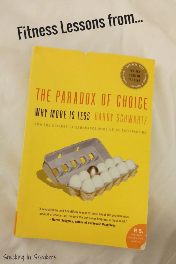 Fitness Lessons from The Paradox of Choice