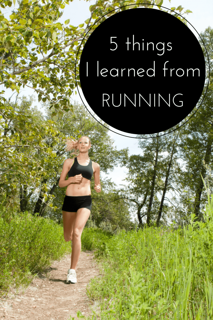 5 Things I learned from Running