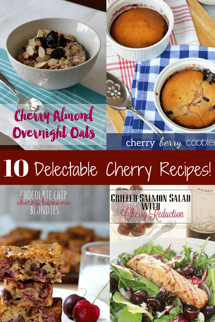 Check out these 10 Delectable Cherry Recipes! You'll find breakfasts, dinners, and better-for-you desserts in this roundup.