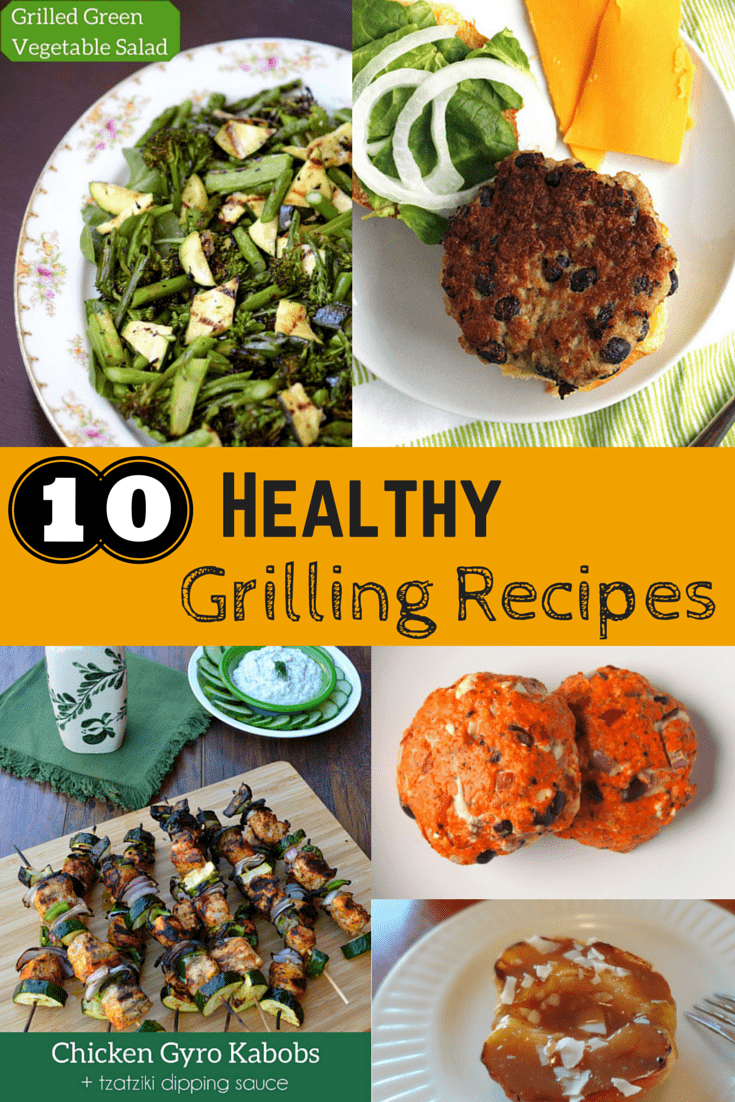 10 Healthy, Nutrient-Dense Grilling Recipes for your summertime dinners and parties! From starters to entrees to desserts, there's options for everyone.