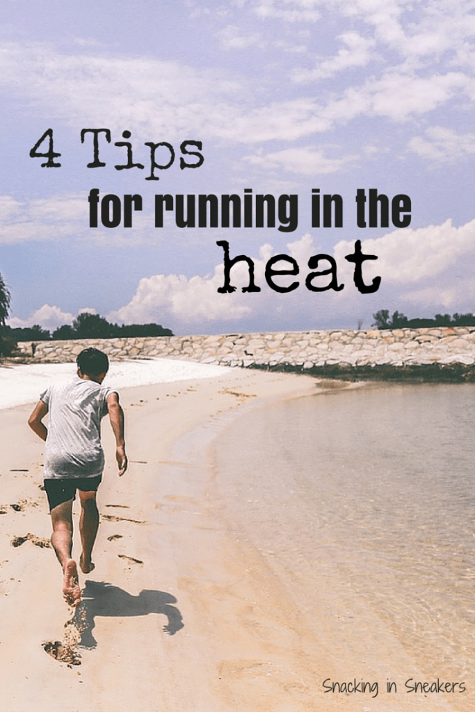Running in the Heat:  4 Top Tips