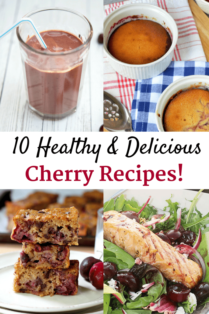 Check out these top 10 healthy cherry recipes. You'll find breakfasts, entrees, snacks, and desserts that include fresh cherries!
