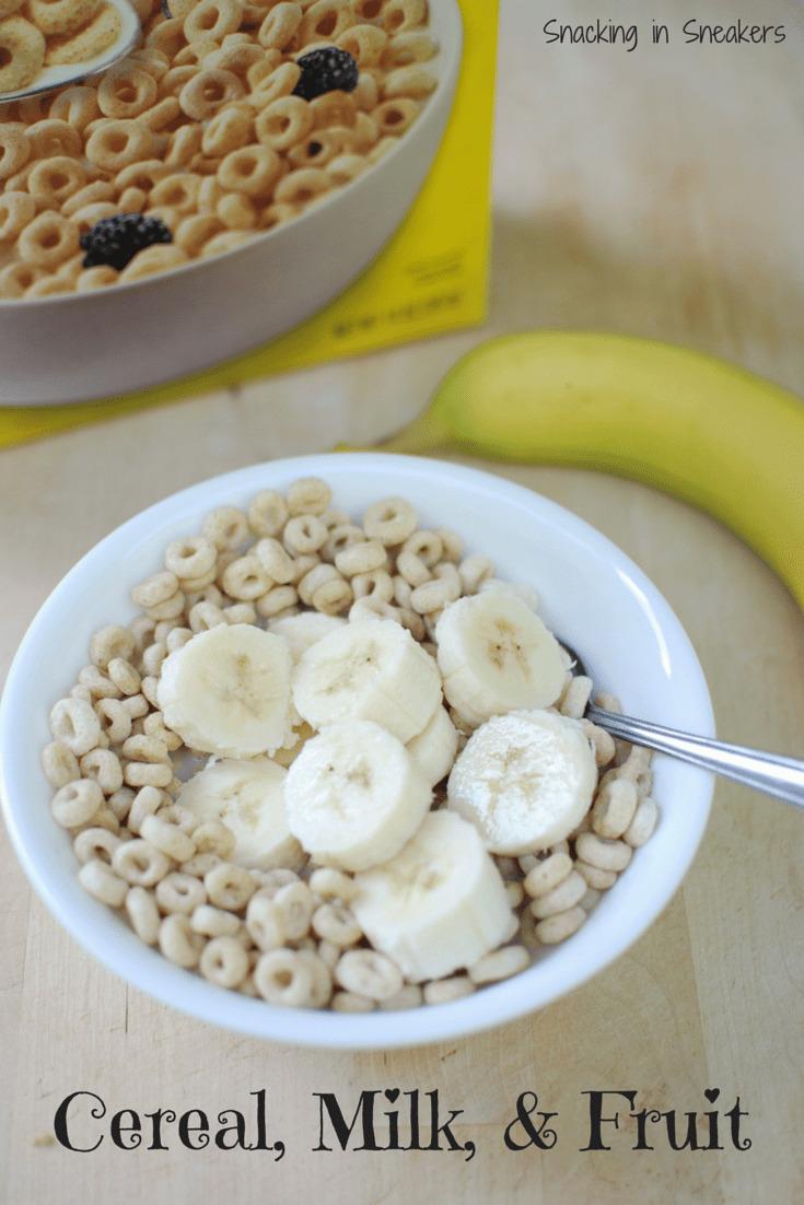 Cereal, Milk, & Fruit