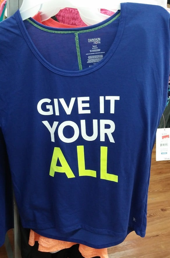 Give it your all t shirt