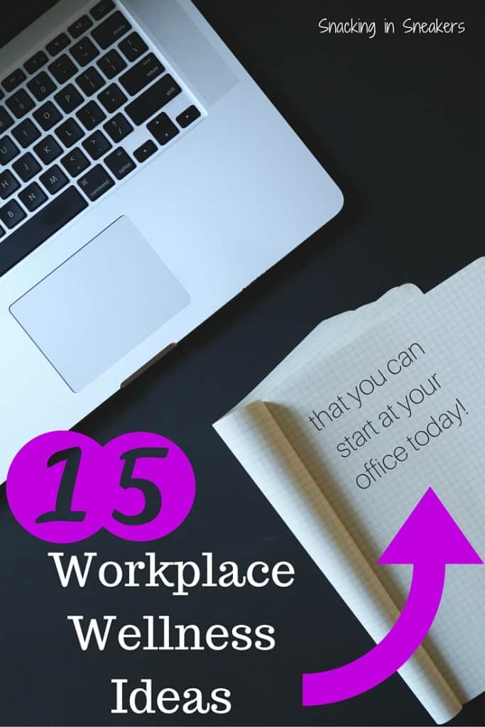 Looking for ways to stay healthy at work? Consider these 15 workplace wellness ideas you can start at your office today!