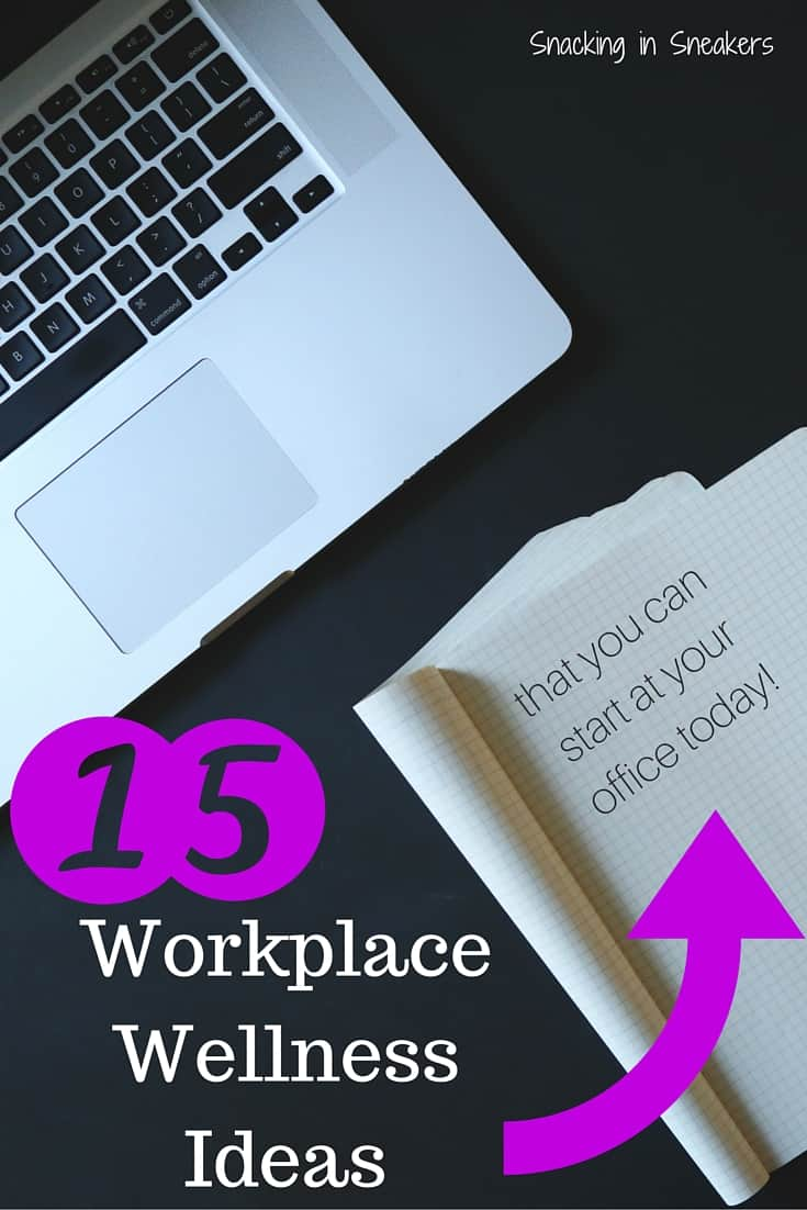 looking for ways to stay healthy at work consider these 15 workplace wellness ideas you