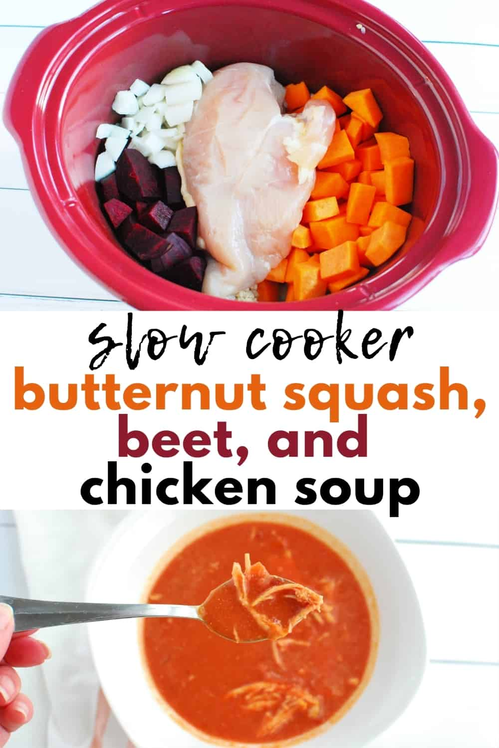 A collage image, the first image showing ingredients in the crockpot, and the second showing the finished butternut squash and beet soup.