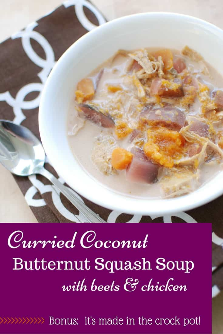 Curry + rich coconut milk + sweet squash & beets = amazing soup! This curry coconut butternut squash soup with beets and chicken will knock your socks off. Minimal ingredients and made in the slow cooker!