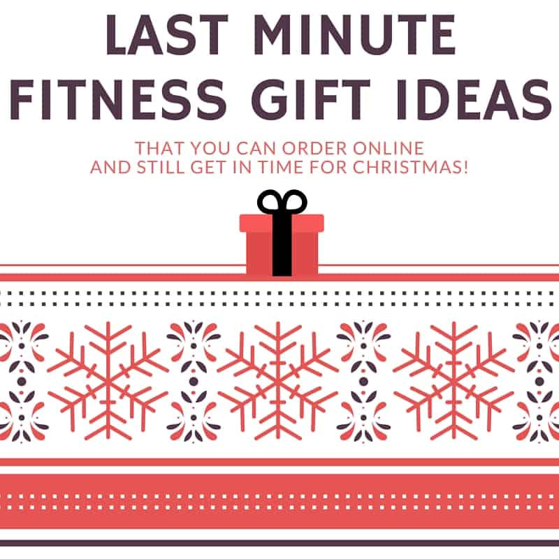 Last minute fitness gift ideas