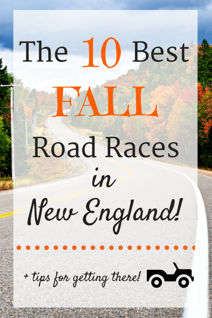 10 Best Fall Road Races in New England (+ Tips for Getting There!)