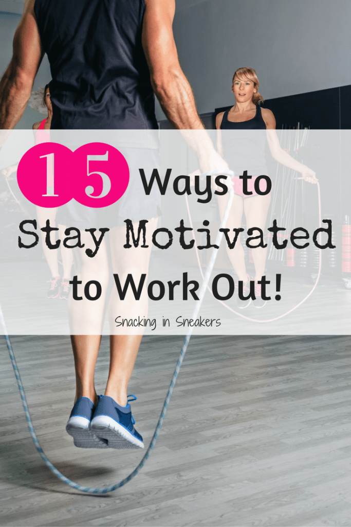 15 tips for staying motivated to work out