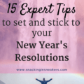 If you're setting new years resolutions to eat better, workout more, or improve your health in anyway – you'll want to check out this post! 15 experts share tips to help you set and stick with your goals this year.