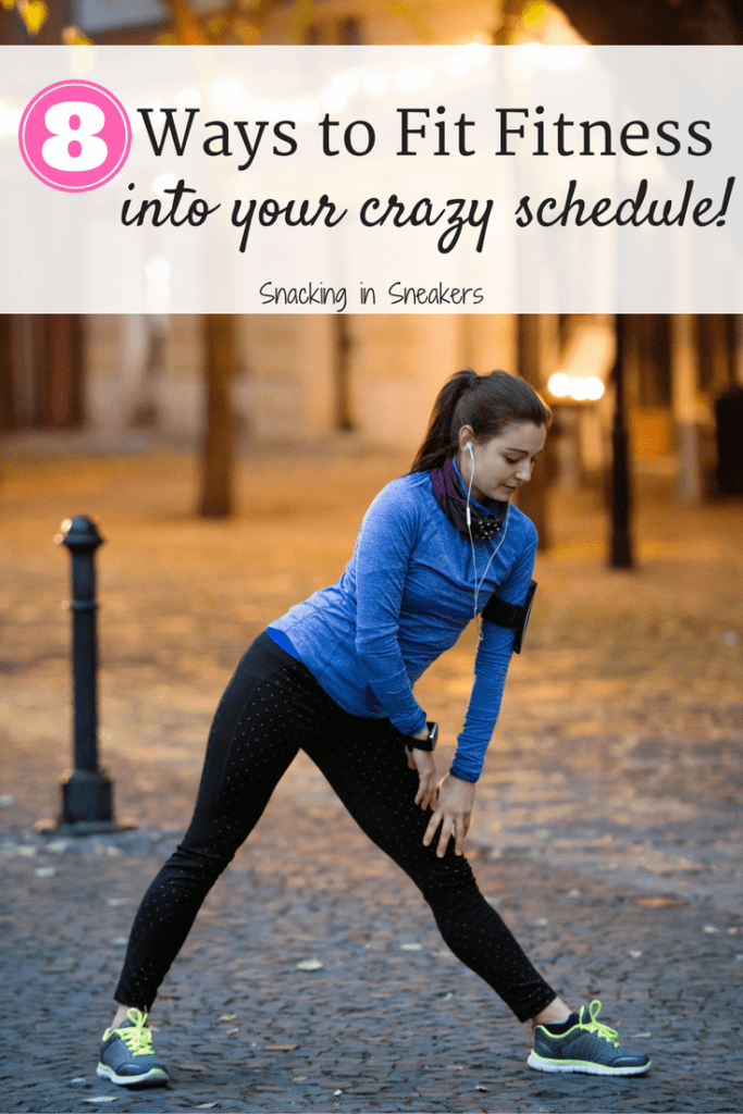 8 ways to fit fitness into your crazy schedule