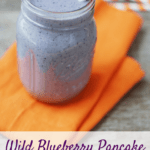 This wild blueberry pancake smoothie is just like it sounds – all the flavors of a blueberry pancake in a healthy smoothie recipe! It's easy to make and is perfect for breakfast, to split as a snack, or enjoy as a post workout recovery meal. Plus, it packs in 17 grams of protein from whole food ingredients!