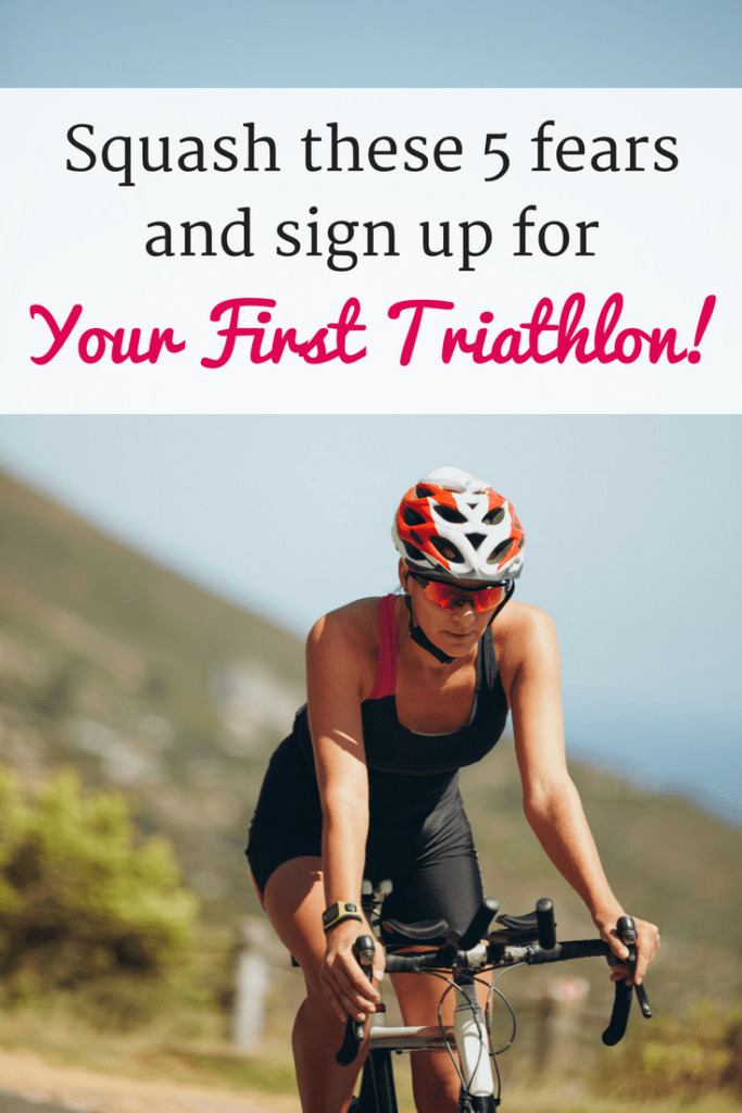 Want to sign up for your first triathlon, but letting fear get in the way? Find out how to squash the top 5 fears for signing up for your first sprint distance triathlon, and get registered for that race!