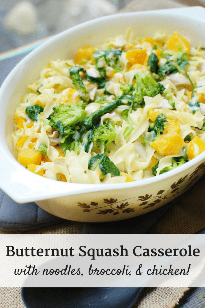 Butternut Squash Casserole with Chicken, Broccoli, + No Yolks Noodles!
