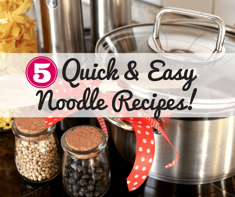 Easy noodle recipes make weeknight dinners a breeze! Find 5 family-friendly ideas in this post.
