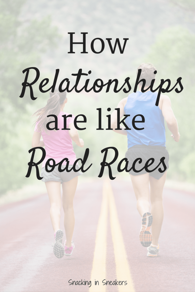 Nurturing Relationships:  How Relationships are Like Road Races