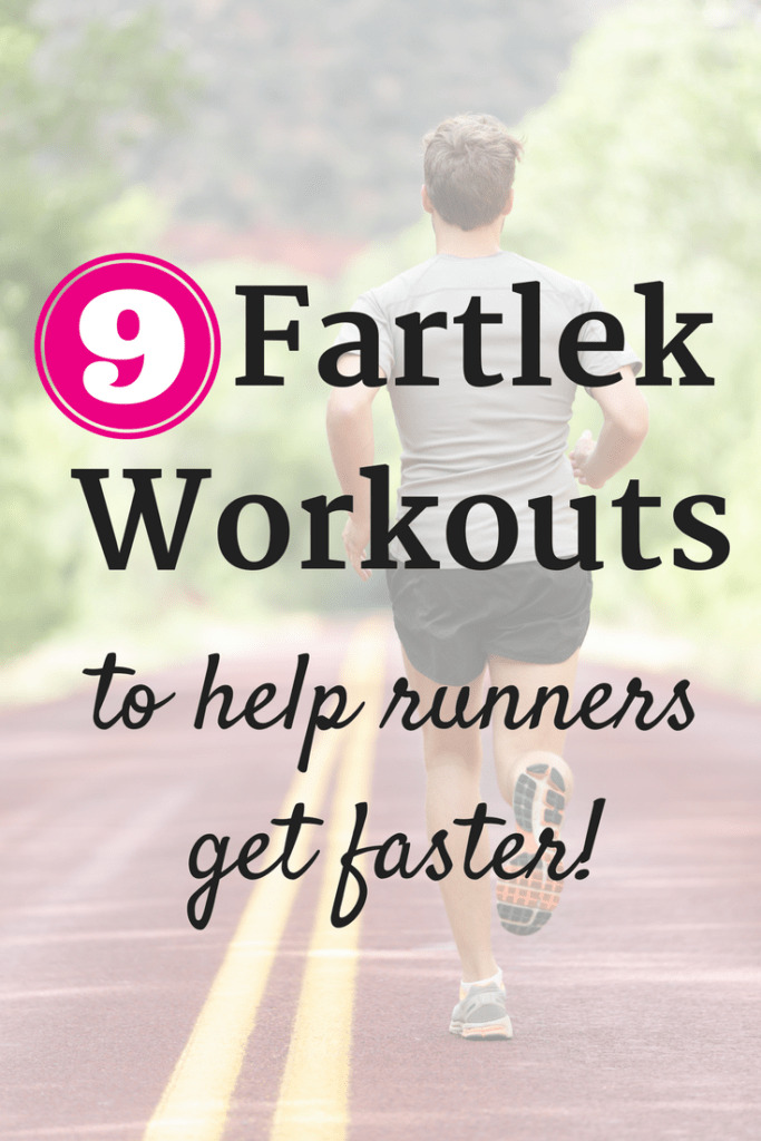 Find 9 examples of fartlek workouts to boost your speed!