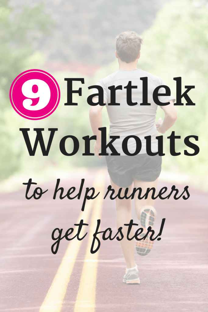 9 Fartlek Workouts to Help You Run Faster