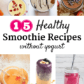 Find 15 healthy smoothie recipes without yogurt in this roundup!