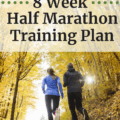 Two runners outside with a text overlay that says 8 week half marathon training plan