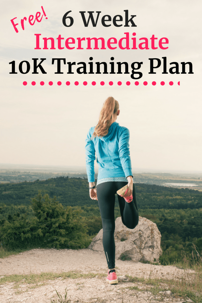 Woman stretching with text overlay about 6 week 10k training plan
