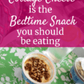 Cottage cheese on a platter in a bed with a text overlay