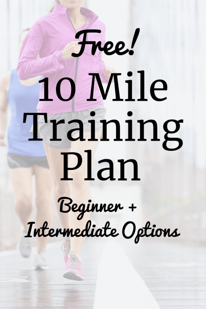 Female runner outside with a text overlay that says 10 mile training plan