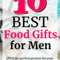 A bunch of wrapped presents with a text overlay about food gifts for men