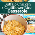 A bowl full of buffalo chicken cauliflower rice casserole next to a casserole dish