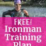 A woman in a wetsuit with a text overlay that says free ironman training plan