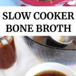 Slow cooker bone broth and a mug full of bone broth