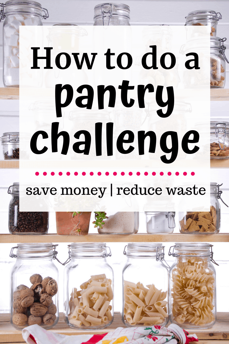 A pantry with a text overlay about how to do a pantry challenge