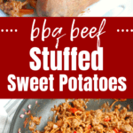 A collage image with a stuffed sweet potato and a pan full of BBQ ground beef