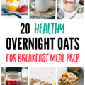 Collage of several healthy overnight oats recipes