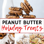 A collage of peanut butter cookies, energy balls, and other holiday peanut butter recipes