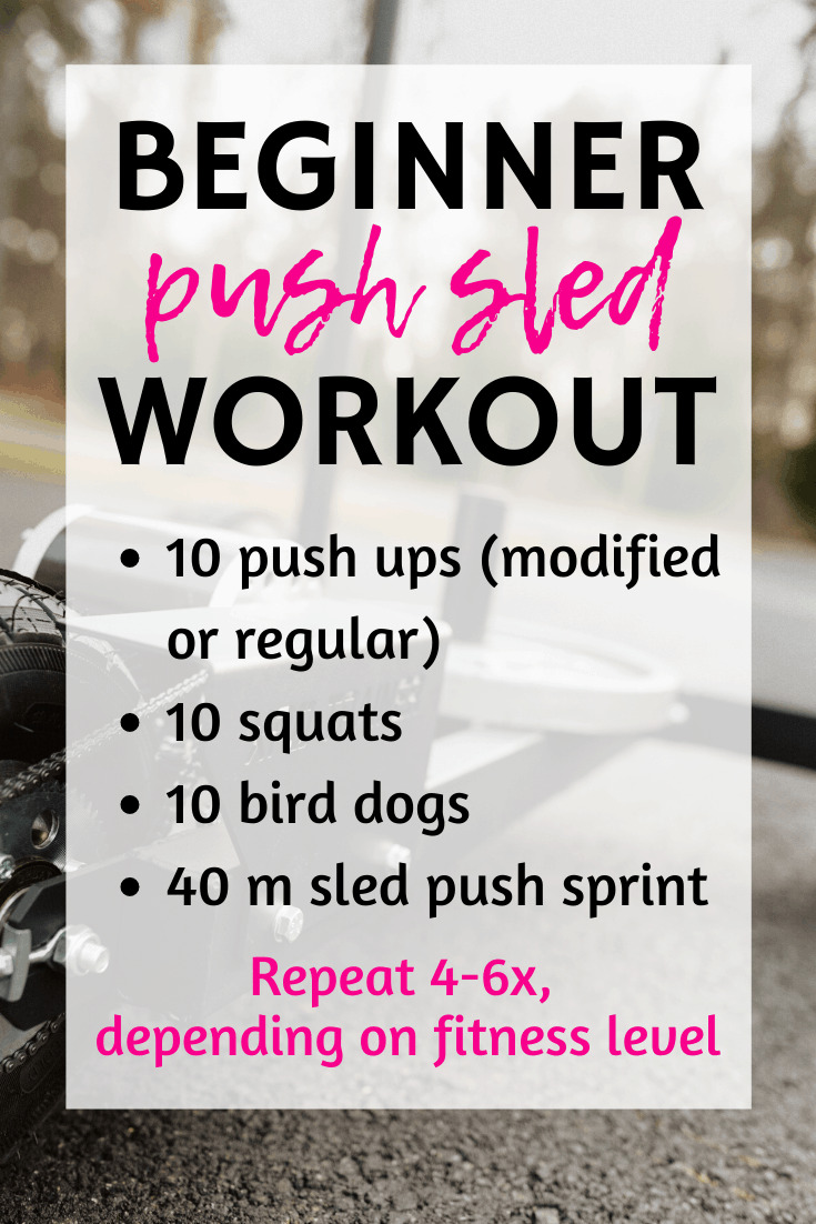 A beginner push sled workout