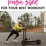 a woman using a sled with a text overlay about how to use a push sled