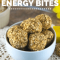 peanut butter banana oat balls in a bowl on a table