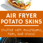 A collage of two images - potato skins being cooked in an air fryer, and a platter of cooked ones topped with sour cream