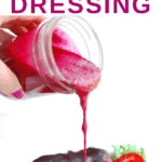 a woman pouring homemade beet salad dressing onto a salad
