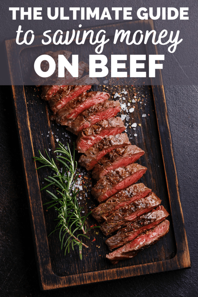 a steak sliced on a cutting board with a text overlay that says guide to saving money on beef