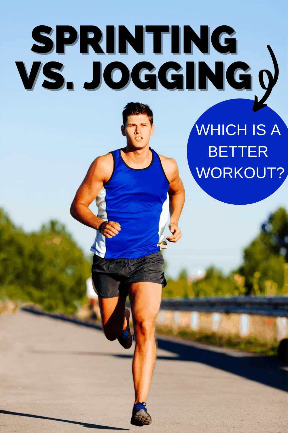 a man running down the street with a text overlay that says sprinting vs jogging