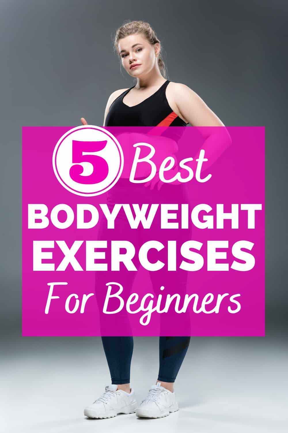 a curvy woman dressed in workout clothes with a text overlay that says best bodyweight exercises for beginners