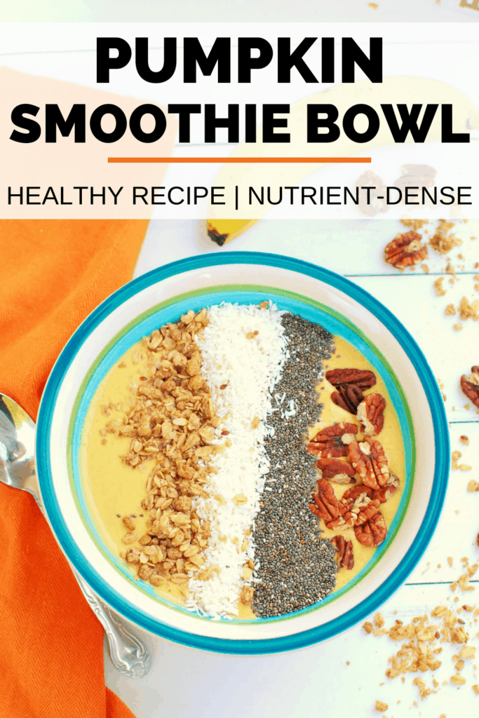 a pumpkin smoothie bowl topped with granola, coconut, chia seeds, and pecans