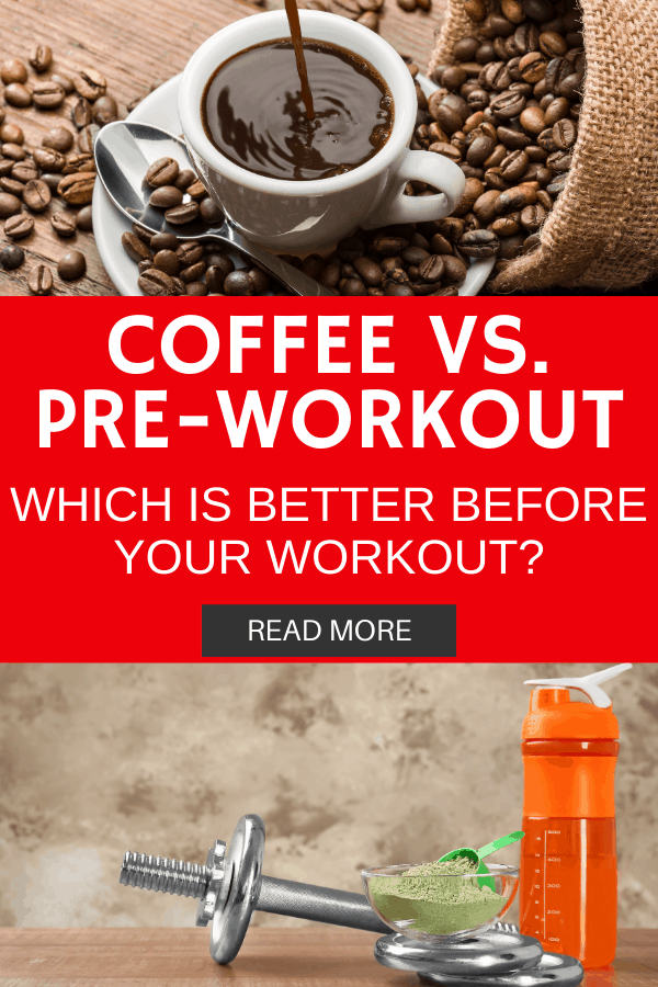 a coffee cup and a bottle of pre-workout with a text overlay that says coffee vs. pre workout
